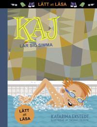 Kaj lär sig simma!