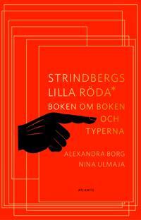 Strindbergs lilla röda: boken om boken och typerna