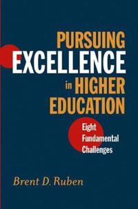 Pursuing Excellence in Higher Education