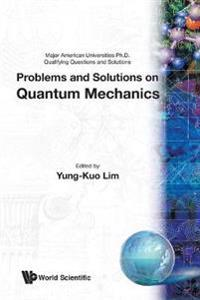 Problems and Solutions on Quantum Mechan
