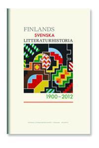 Finlands svenska litteratur 1900-2012