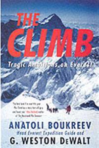 Climb - tragic ambitions on everest