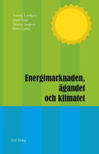 Energimarknaden, ägandet och klimatet