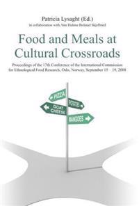 Food and meals at cultural crossroads
