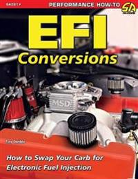 Efi Conversions  How to Swap Your Carb for Electronic Fuel Injection - Tony Candela - böcker (9781613255339)     Bokhandel
