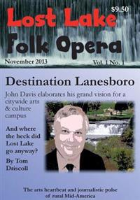 Lost Lake Folk Opera: Lanesboro
