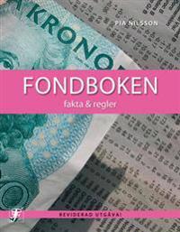 Fondboken : fakta & regler