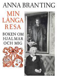 Min långa resa : boken om Hjalmar och mig