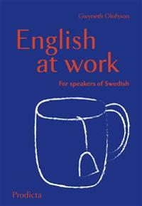 English at Work for Speakers of Swedish