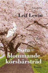 Som blommande körsbärsträd - Leif Lewin   Laserbodysculptingpittsburgh.com