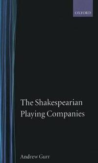 The Shakespearean Playing Companies