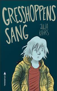 Gresshoppens sang - Julia Kahrs | Inprintwriters.org