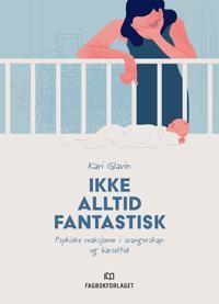 Ikke alltid fantastisk - Kari Glavin pdf epub