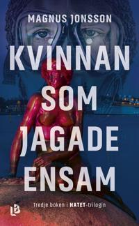 Kvinnan som jagade ensam - Magnus Jonsson pdf epub