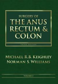 Surgery of the Anus, Rectum and Colon, 2- Volume Set