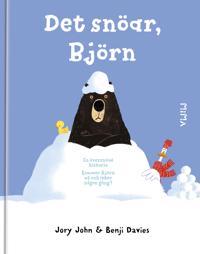 Det snöar, Björn
