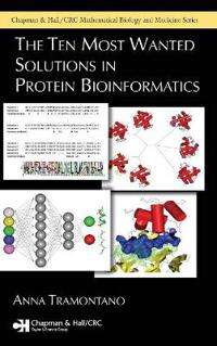 The Ten Most Wanted Solutions in Protein Bioinformatics