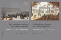 Brevväxling 1827-1847 / Briefwechsel 1827-1847 - Felix Mendelssohn-Bartholdy, Adolf Fredrik Lindblad pdf epub