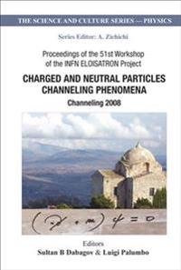 Charged and Neutral Particles Channeling Phenomena