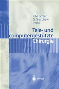Tele- und Computergestutzte Chirurgie