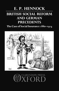 British Social Reform and German Precedents