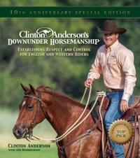 Clinton Anderson's Downunder Horsemanship