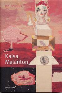 Kajsa Melanton : textila verk och måleri