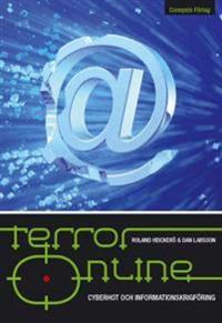 Terror online : cyberhot och informationskrigsföring