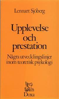 Upplevelse och prestation - Några utvecklingslinjer inom teoretisk psykolog