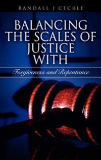 Balancing the Scales of Justice