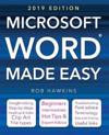 Microsoft Word Made Easy (2019 edition)