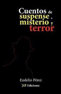 Cuentos de Misterio, Suspense y Terror