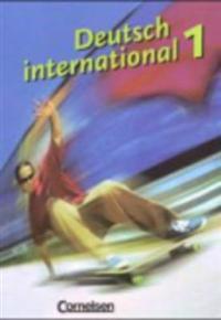 Deutsch international 1. Schülerbuch