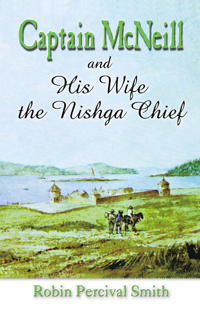 Captain McNeil and His Wife the Nishga Chief