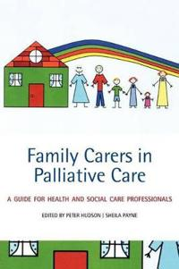 Family Carers in Palliative Care