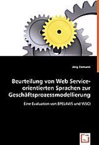 Beurteilung von Web Service-orientierten Sprachen zur Geschäftsprozessmodellierung