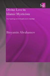 Divine Love in Islamic Mysticism