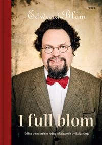 I full blom