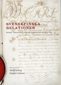 Svenskfinska relationer : språk, identitet och nationalitet efter 1809