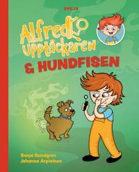 Alfred Upptäckaren & hundfisen