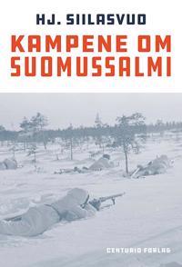 Kampene om Suomussalmi - Hj. Siilasvuo pdf epub