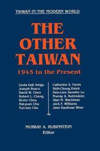 The Other Taiwan 1945 to the Present
