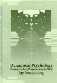 Dynamical Psychology: Complexity, Self-Organization and Mind