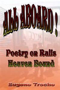 All Aboard! Poetry On Rails