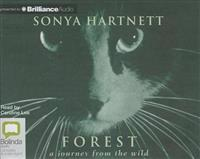 Forest: A Journey from the Wild