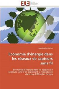 Economie D Energie Dans Les Reseaux de Capteurs Sans Fil