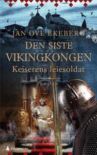Den siste vikingkongen; Keiserens leiesoldat