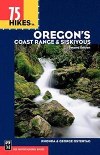 75 Hikes in Oregon's Coast Range and Siskiyous