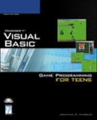 Microsoft Visual Basic Game Programming For Teens