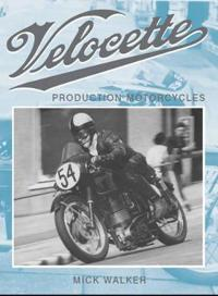 Velocette: Production Motorcycles